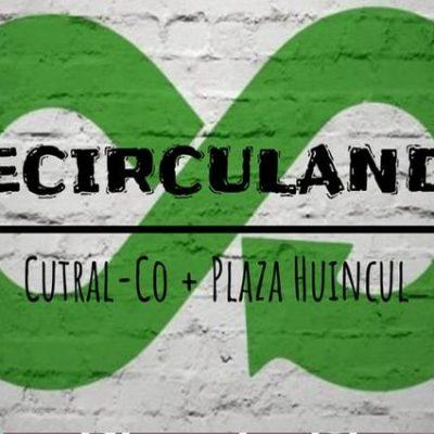 Recirculando Cutral Co y Plaza Huincul, una segunda oportunidad para lo que ya no se necesita
